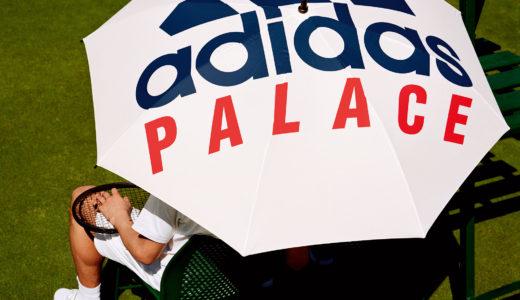 【PALACE × adidas】7月3日(火)AM11:00発売予定 テニスコレクション