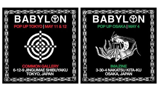 【Babylon LA】大阪・東京にて豪華ポップアップストアを5月4日/5月11日より開催予定