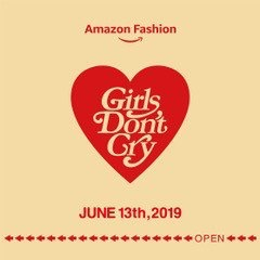 【Girls Don't Cry】meets Amazon Fashion
