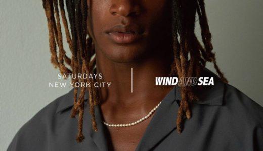 【Saturdays NYC × WIND AND SEA】2020年最新コラボコレクションが8月8日に発売予定