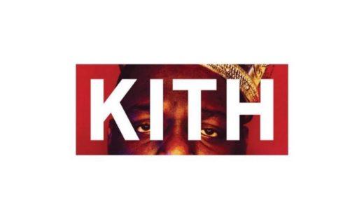 【KITH × The Notorious B.I.G.】カプセルコレクションが国内2021年3月12日に発売予定